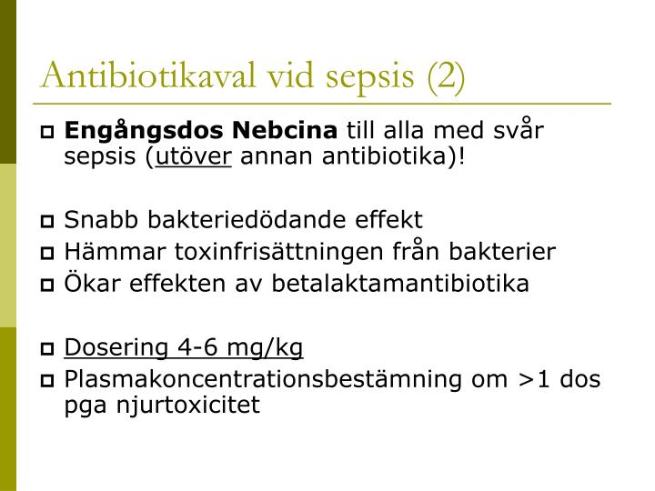 Antibiotikaval vid sepsis (2)