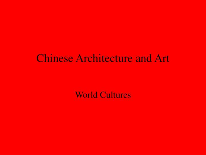 ppt chinese architecture and art powerpoint presentation id 2956551