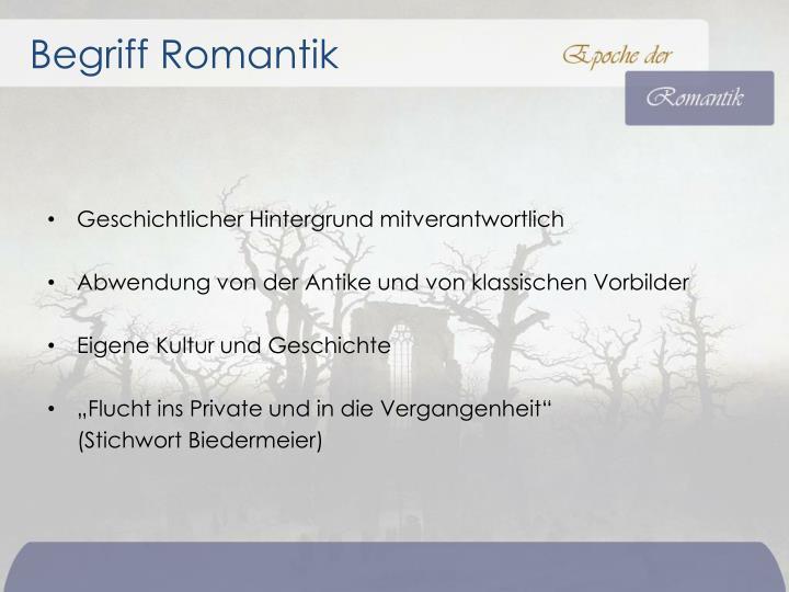 PPT - Romantik und ihr geschichtlicher Hintergrund Begriff ...