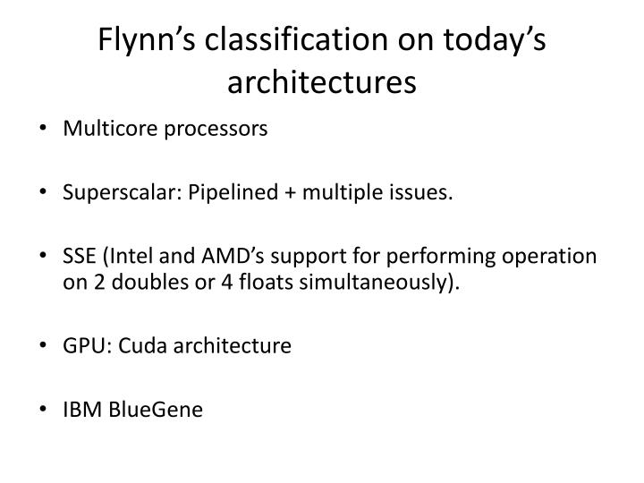 Flynn's classification on today's architectures