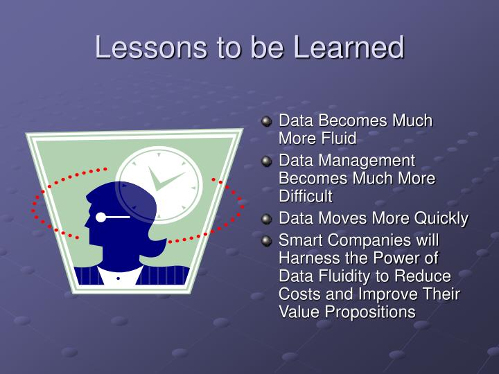 Lessons to be Learned