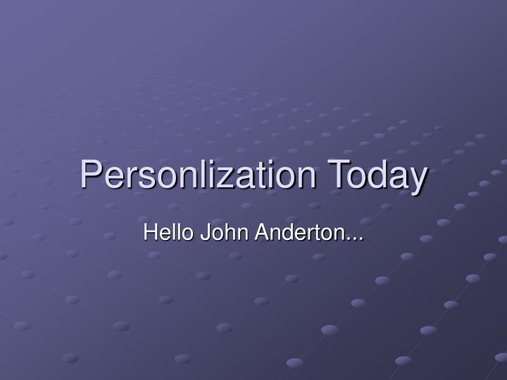 Personlization Today