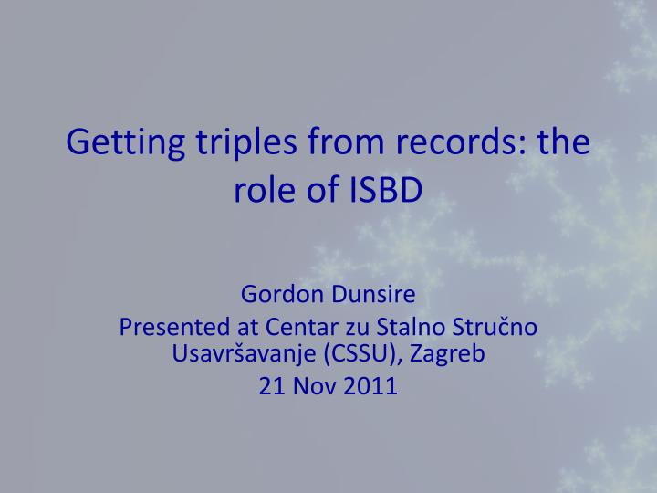 getting triples from records the role of isbd