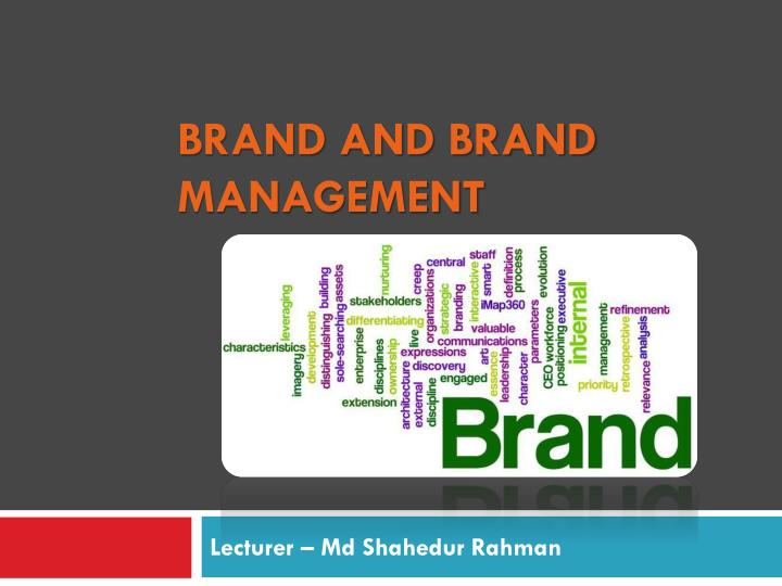 brand and brand management n.
