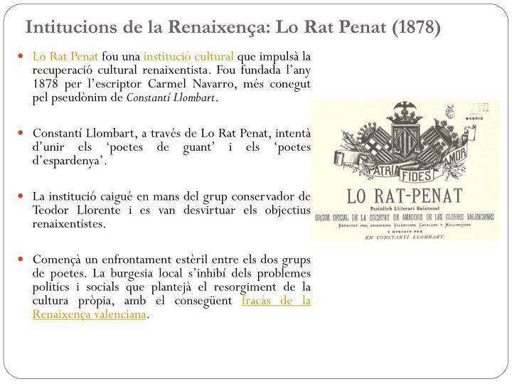 Intitucions de la Renaixença: Lo Rat Penat (1878)