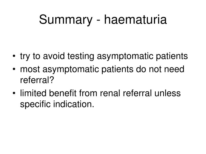 Summary - haematuria