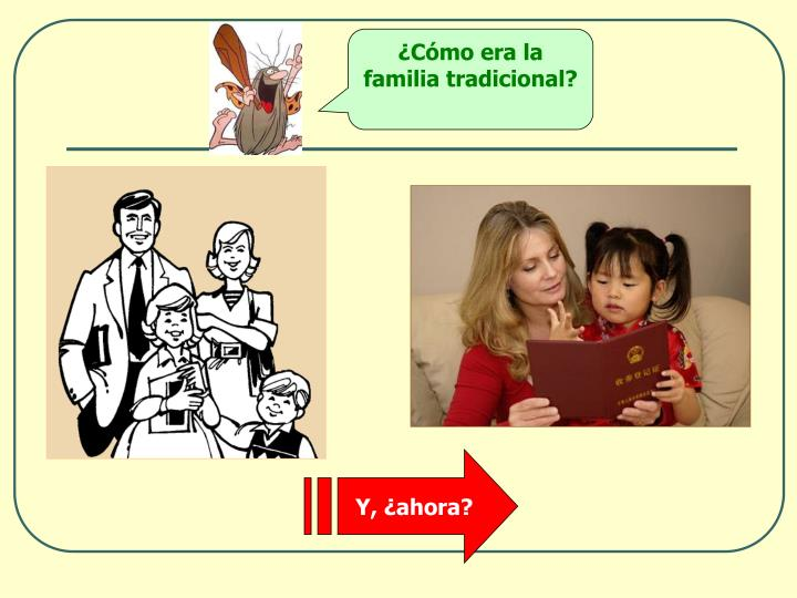 ¿Cómo era la familia tradicional?