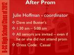 after prom julie hoffman coordinator