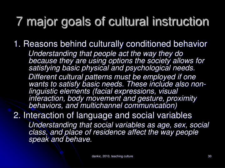 7 major goals of cultural instruction