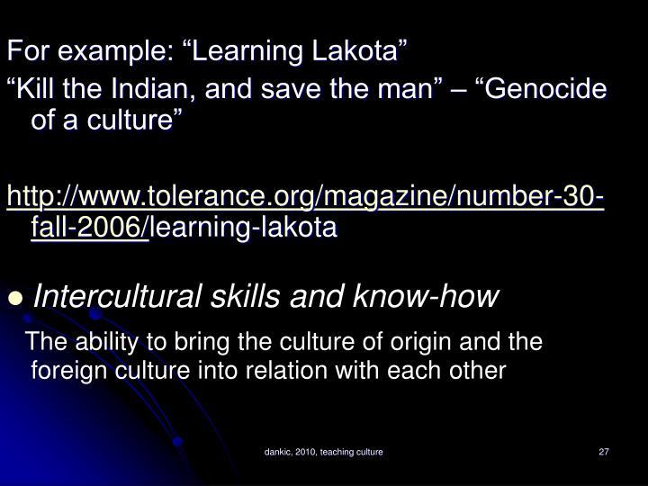 "For example: ""Learning Lakota"""