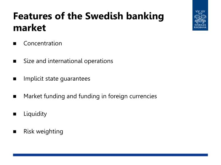 Features of the Swedish banking market
