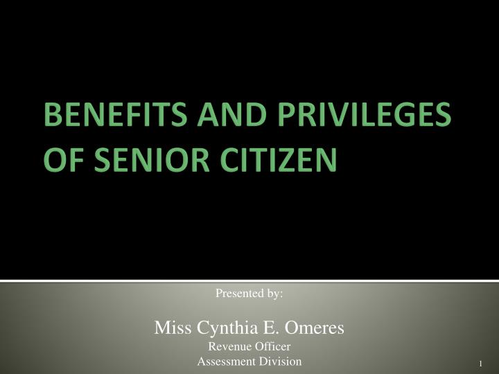 benefits and privileges of senior citizen n.