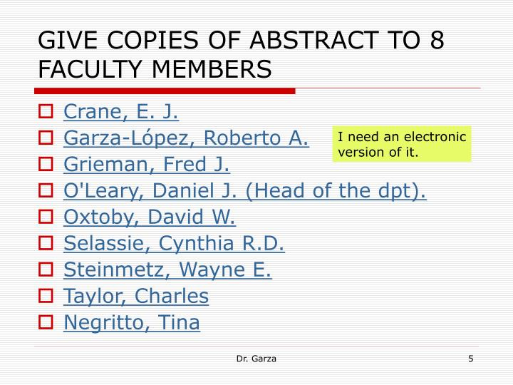 GIVE COPIES OF ABSTRACT TO 8