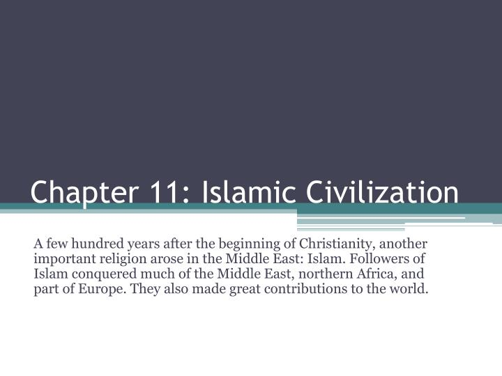 Ppt chapter 11 islamic civilization powerpoint presentation id chapter 11 islamic civilization publicscrutiny Gallery