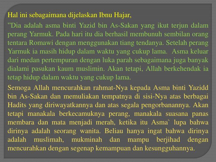 Hal ini sebagaimana dijelaskan Ibnu Hajar,