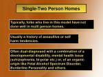 single two person homes