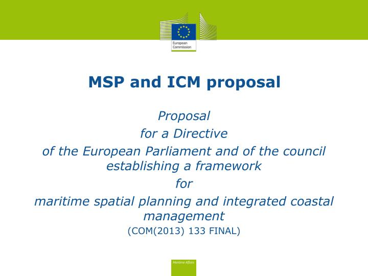 MSP and ICM proposal
