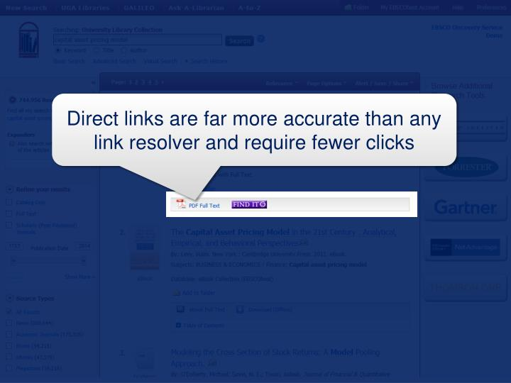 Direct links are far more accurate than any link resolver and require fewer clicks