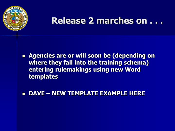 Release 2 marches on . . .