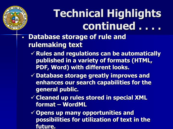 Technical Highlights continued . . . .