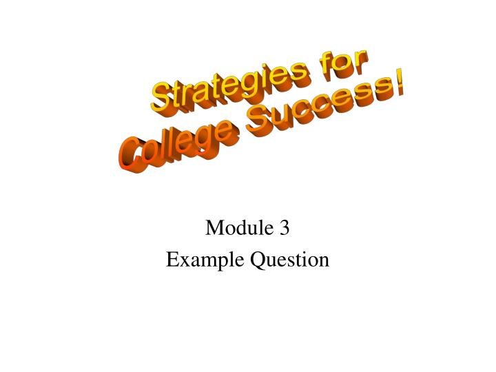 Module 3 example question