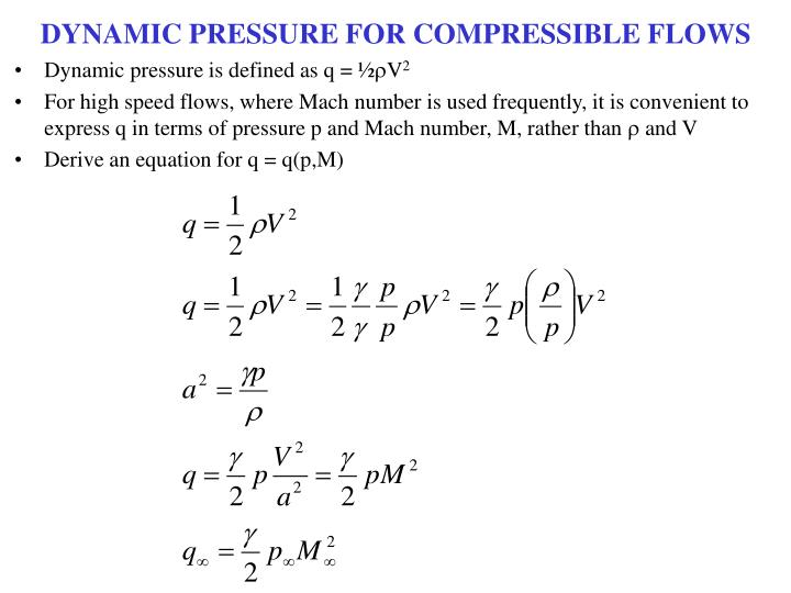 DYNAMIC PRESSURE FOR COMPRESSIBLE FLOWS