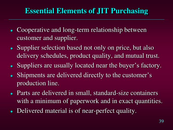 Essential Elements of JIT Purchasing