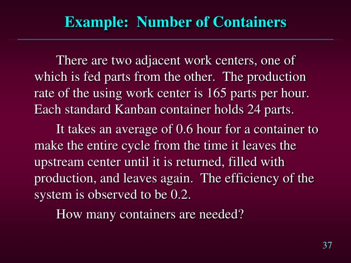 Example:  Number of Containers