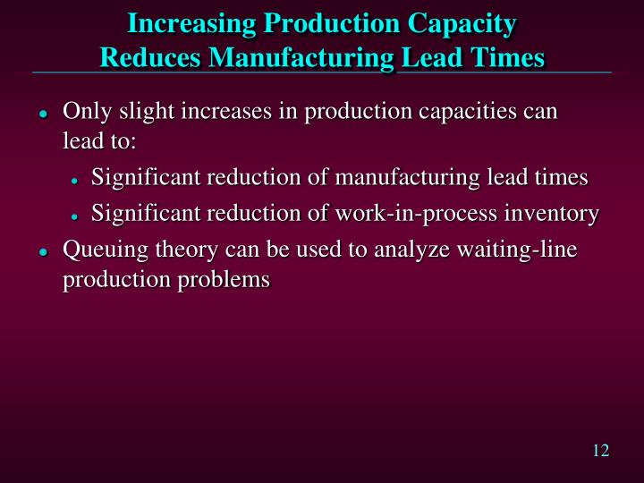 Increasing Production Capacity