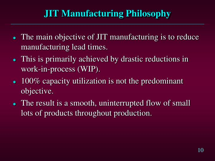 JIT Manufacturing Philosophy