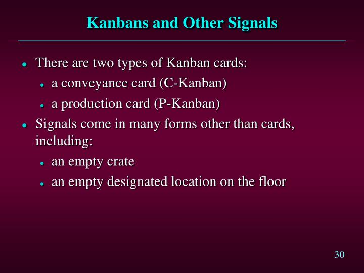 Kanbans and Other Signals
