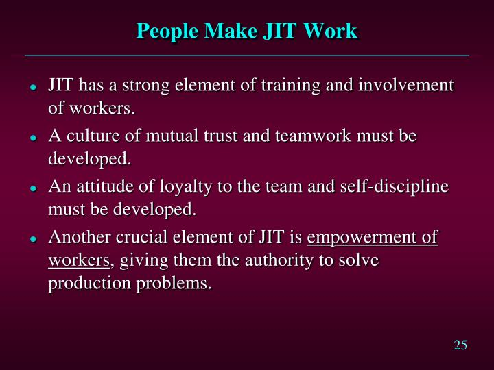 People Make JIT Work