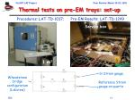 thermal tests on pre em trays set up