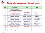 tray vib sequence thrust axis