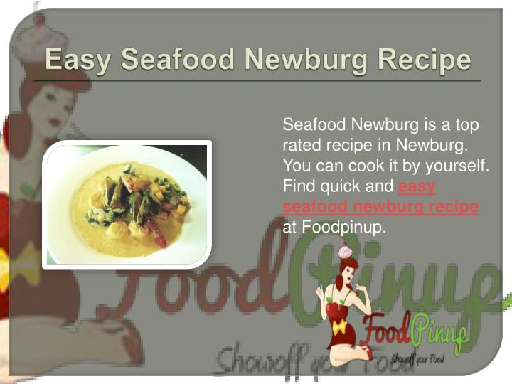 Easy Seafood Newburg Recipe