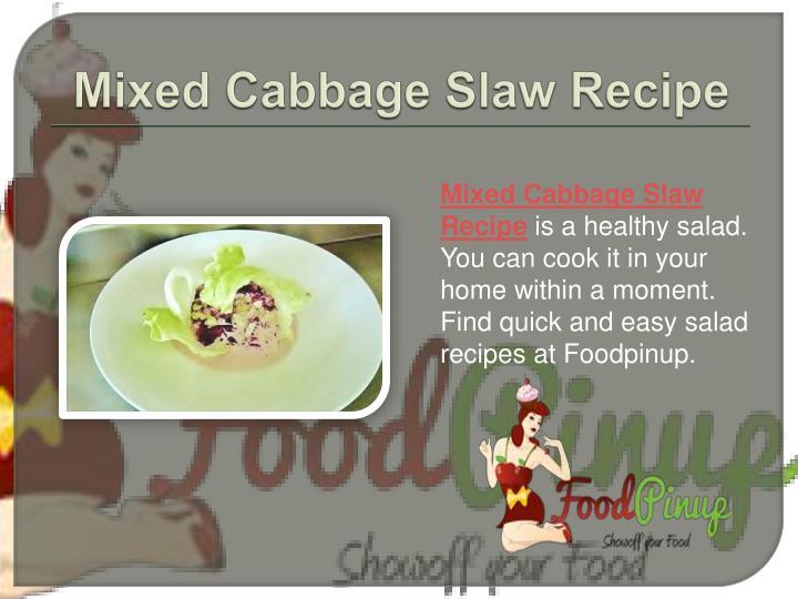 Mixed Cabbage Slaw Recipe
