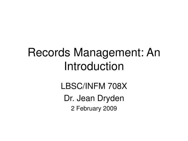 records management an introduction n.