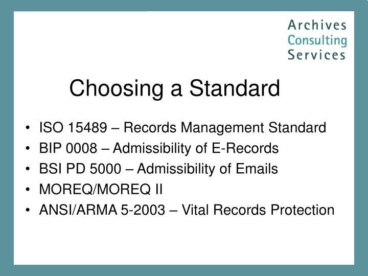 Choosing a Standard