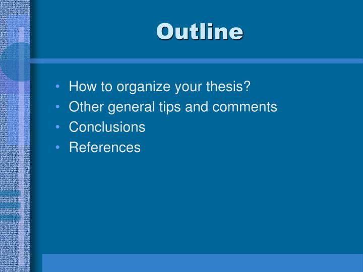 outlining your thesis Thesis statement model #4: thesis with concession and reasons use the outline below, which is based on the five-paragraph essay model, when drafting a plan for your own essay.