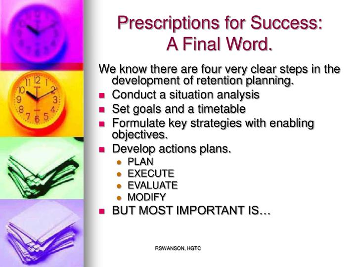 Prescriptions for Success: