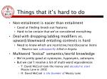 things that it s hard to do