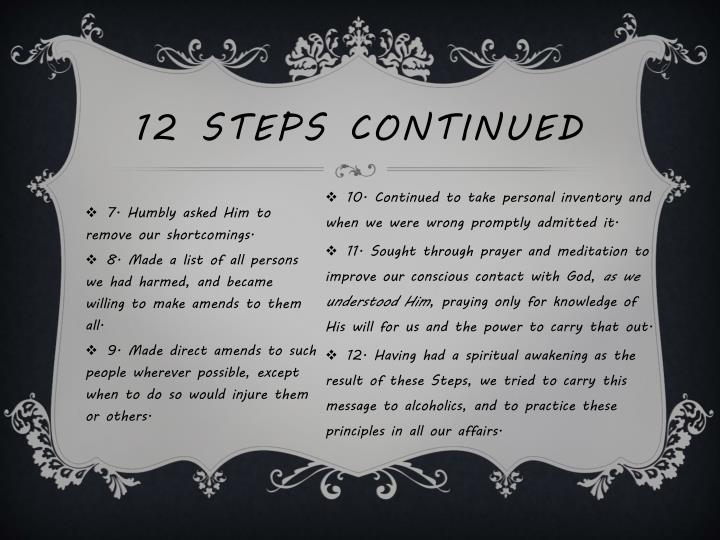 12 Steps Continued