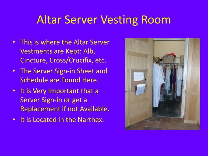Altar Server Vesting Room