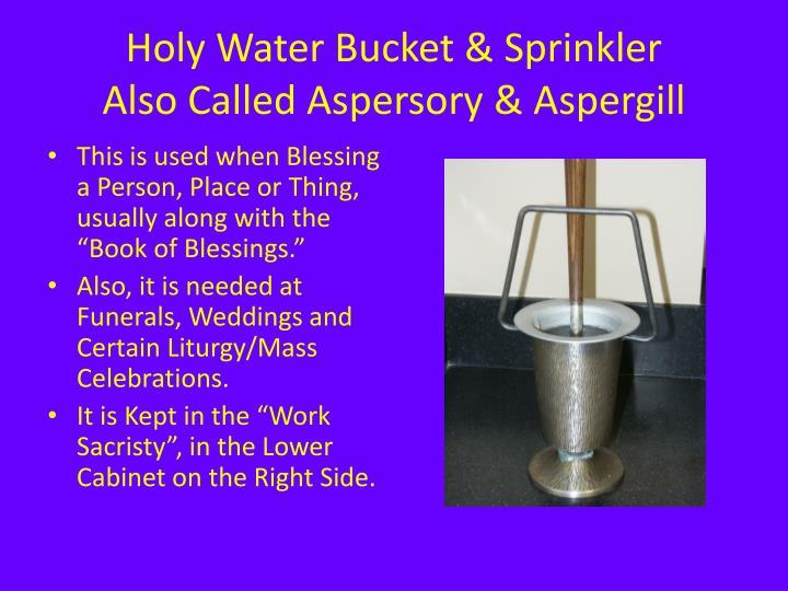 Holy Water Bucket & Sprinkler