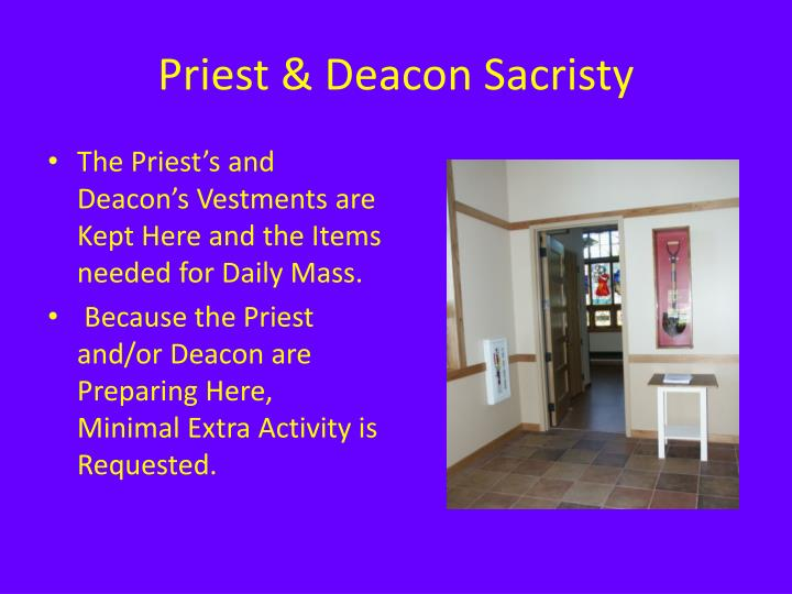 Priest & Deacon Sacristy