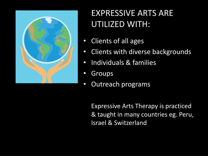 EXPRESSIVE ARTS ARE UTILIZED WITH: