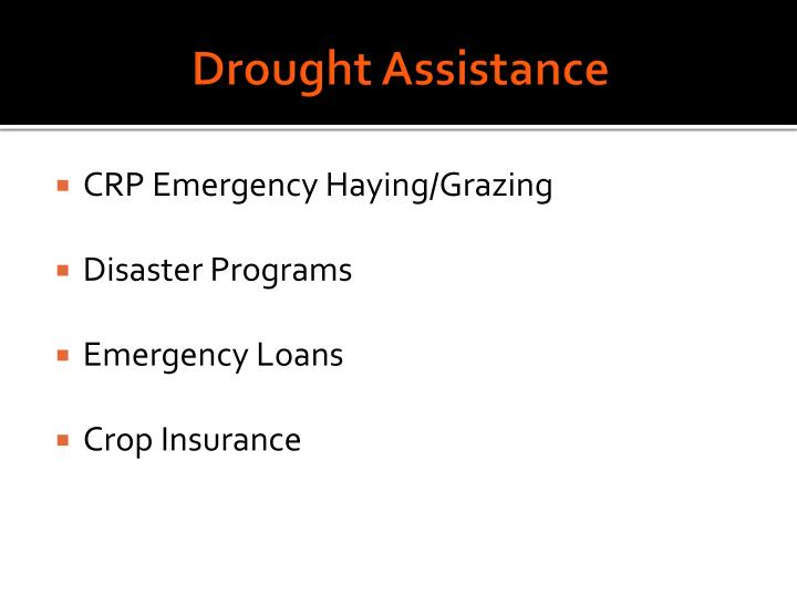 Drought assistance