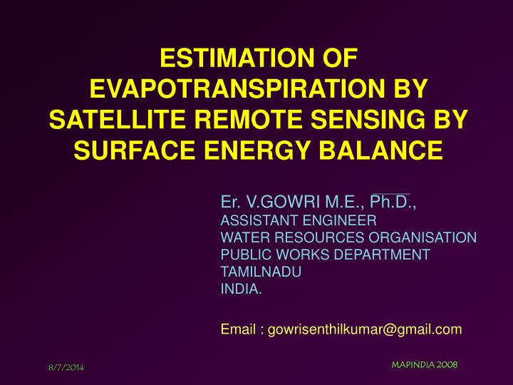 e stimation of evapotranspiration by satellite remote sensing by surface energy balance n.