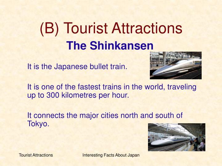 (B) Tourist Attractions