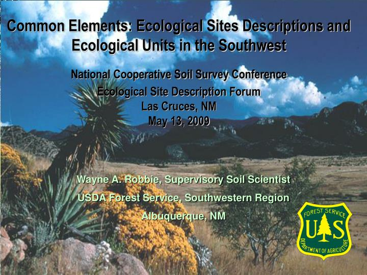 Common Elements: Ecological Sites Descriptions and Ecological Units in the Southwest